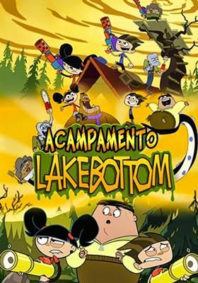 Acampamento Lakebottom – Todos os Episódios