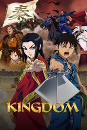 Kingdom – Todos os Episódios