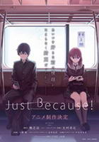 Just Because! – Todos os Episódios