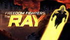 Freedom Fighters: The Ray – Episódio 06